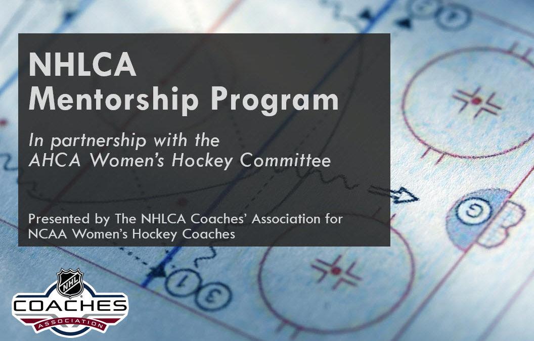 NHLCA Mentorship Program for NCAA Women's Hockey Coaches