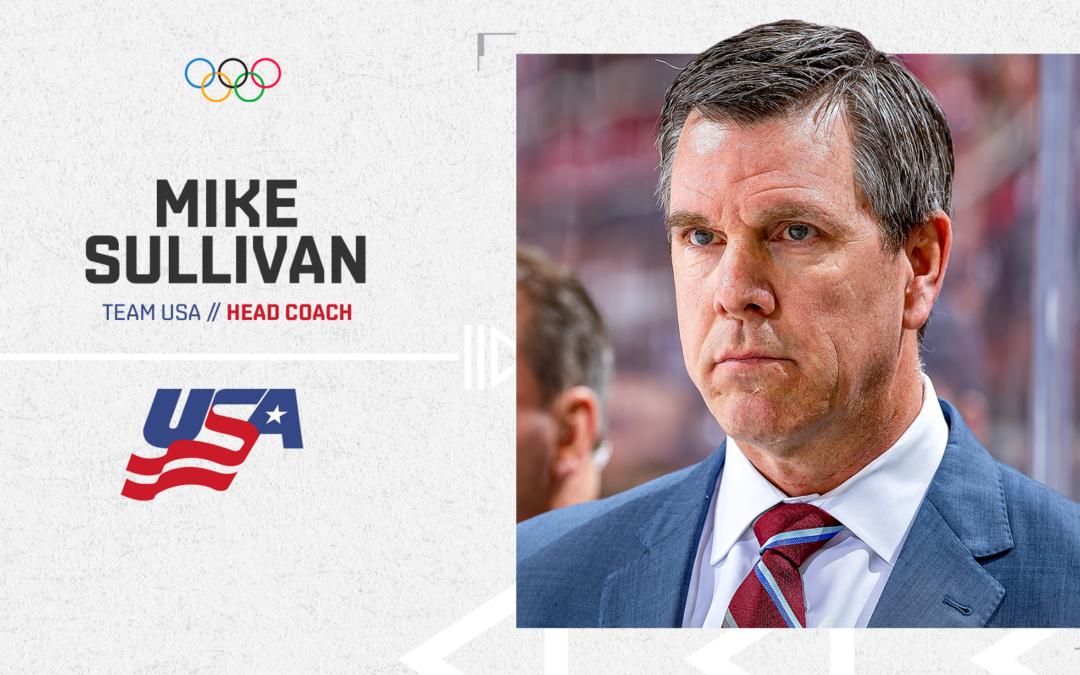 Mike Sullivan Named Head Coach of the 2022 U.S. Men's Olympic Hockey Team
